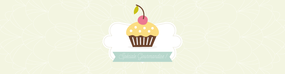 BANNIERE-GOURMANDISE-BLOG
