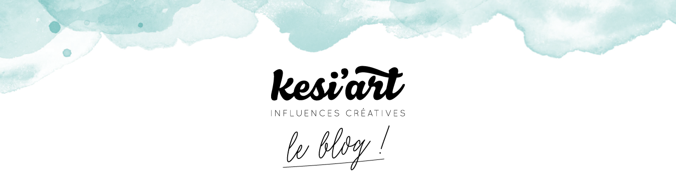 Le blog de Kesi'Art